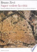 Saper vedere la città Ferrara di Biagio Rossetti, la prima città moderna europea
