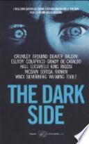 The dark side... (  )