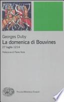 La domenica di Bouvines. 27 luglio 1214