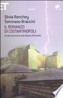 Il romanzo di Costantinopoli