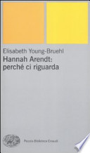 Hannah Arendt: perché ci riguarda