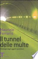 Il tunnel delle multe - ontologia degli oggetti quotidiani
