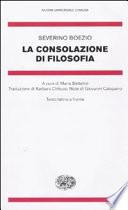 La consolazione di filosofia. Testo latino a fronte