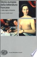 Storia europea della letteratura francese- Dalle origini al Seicento