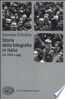 Storia della fotografia in Italia dal 1839 a oggi