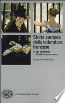 Storia europea della letteratura francese- Dal Settecento all'età contemporanea