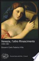 Venezia, l'altro Rinascimento. 1450-1581