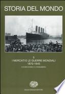 Storia del mondo. 5. I mercati e le guerre mondiali (1870-1945)