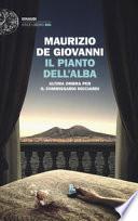 Il pianto dell�alba DE GIOVANNI ++ GIALLO CARAVAGGIO  CON SPEDIZIONE CORRIERE GRATUITA