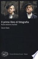 Il primo libro di fotografia. Nuova edizione ampliata