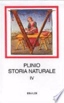 Storia naturale. Con testo latino a fronte. Vol. 4 -  Medicina e farmacologia