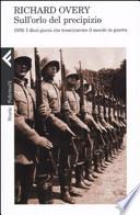 Sull'orlo del precipizio. 1939. Il mondo in guerra