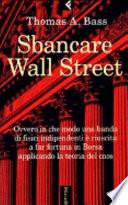 Sbancare Wall Street. Ovvero in che modo una banda di fisici indipendenti è riuscita a far fortuna in Borsa applicando la teoria del caos