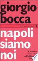 Napoli siamo noi il dramma di una città nell'indifferenza dell'Italia
