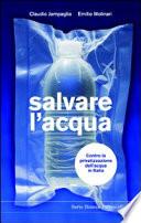 Salvare l'acqua contro la privatizzazione dell'acqua pubblica in Italia