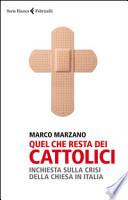 Quel che resta dei cattolici inchiesta sulla crisi della chiesa in Italia