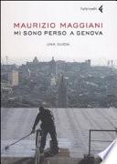 Mi sono perso a Genova