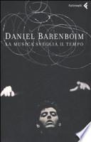 DANIEL BARENBOIM LA MUSICA SVEGLIA IL TEMPO