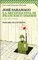La seconda vita di Francesco d'Assisi e altre opere teatrali