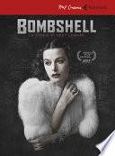 BOMBSHELL - La Storia di Hedy Lamarr