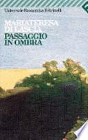 PASSAGGIO IN OMBRA