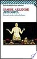 Afrodita racconti, ricette e altri afrodisiaci