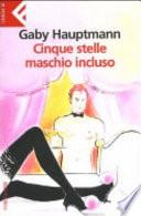 CINQUE STELLE MASCHIO INCLUSO