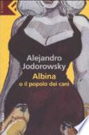 ALBINA O IL POPOLO DEI CANI
