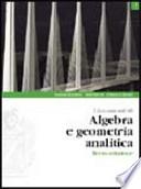 LINEAMENTI DI ALGEBRA E GEOMETRIA ANALITICA