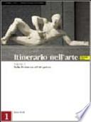 ITINERARIO NELL'ARTE, Vol. 1: dalla preistoria all'età gotica - VERSIONE MAIOR