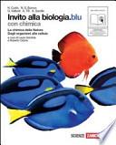 Invito alla biologia. Con chimica. Ediz. blu. Con espansione online. Per le Scuole superiori