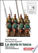 La storia in tasca. Con lezioni di Cittadinanza e Costituzione. Con espansione online. Vol. 1: Dalla preistoria a Roma repubblicana.