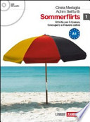 Sommerflirts. Livello A1. Con espansione online. Con CD Audio. Per le Scuole superiori