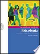 Psicologia. I motivi del comportamento umano - settima edizione