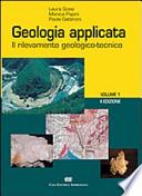 Geologia Applicata Il rilevamento geologico-tecnico.