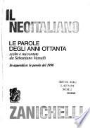 Il neoitaliano. Le parole degli anni Ottanta
