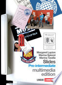 Slides. Pre-intermediate multimedia edition. Con fascicolo ponte. Con espansione online. Con 2 CD Audio. Per le Scuole superiori. Con CD-ROM