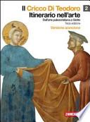 IL CRICCO DI TEODORO. ITINERARIO NELL'ARTE, Vol. 2: dall'arte paleocristiana a Giotto - 3°Ediz. - Versione ARANCIONE