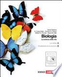 Biologia La scienza della vita A-B