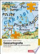 Geocartografia. Guida alla lettura delle carte geotopografiche (Seconda edizione)