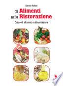 Gli alimenti nella ristorazione. Quaderno operativo