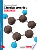 Chimica organica. Con e-book. Con espansione online. Per le Scuole superiori
