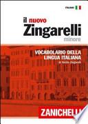 IL NUOVO ZINGARELLI MINORE - VOCABOLRIO DELLA LINGUA ITALIANA - 13 EDIZIONE