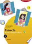 Conecta. Curso de español para italianos. VOLUME 1.  Ediz. piuma. Per la Scuola media
