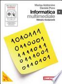 Informatica. Metodi e fondamenti