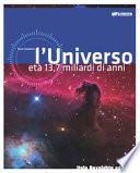 UNIVERSO ETA' 13.7 MILIARDI DI ANNI