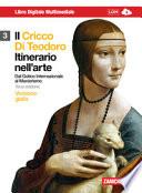 IL CRICCO DI TEODORO 3 Dal Gotico Internazionale al Manierismo (versione gialla)