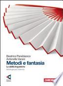 Metodi e Fantasia Le abilità linguistiche
