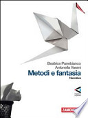 Metodi e Fantasia. Narrativa+Poesia e teatro (due volumi)