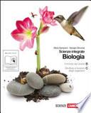 Biologia. Scienze integrate. Il mondo dei viventi-Strutture e funzioni degli organismi. Con espansione online. Per le Scuole superiori